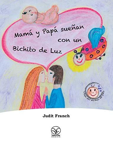 Mama y Papa suenan con un Bichito: Judit Franch