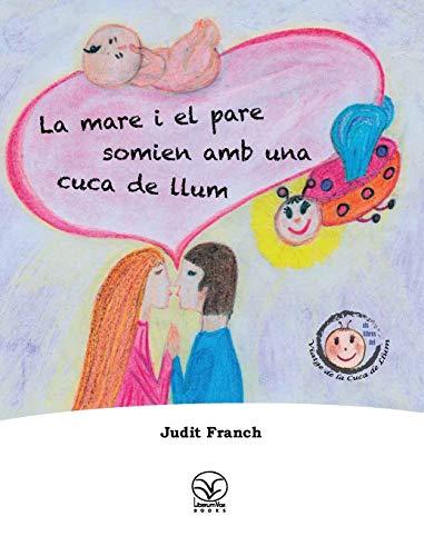 La mare i el pare somien amb: Judit Franch