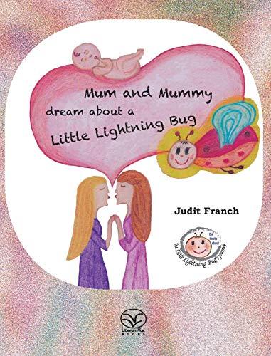 Mum and Mummy dream about a Little: Judit Franch
