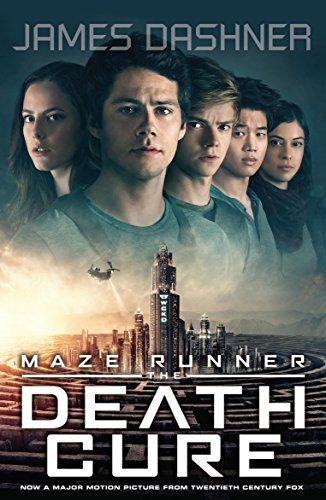 9781910655917: The Maze Runner 3. The Death Cure. Movie Tie-In