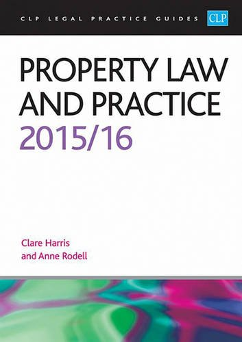 9781910661314: Property Law and Practice 2015/2016 (CLP Legal Practice Guides)