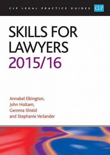 9781910661321: Skills for Lawyers 2015/2016 (CLP Legal Practice Guides)