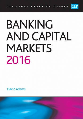 9781910661581: Banking and Capital Markets 2016 (CLP Legal Practice Guides)