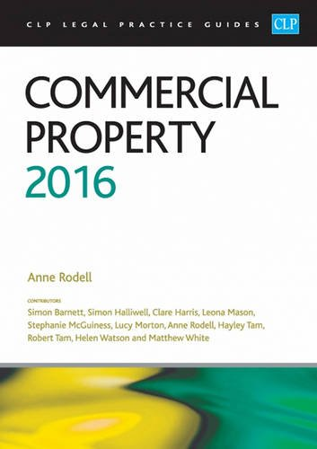 9781910661611: Commercial Property 2016 (CLP Legal Practice Guides)