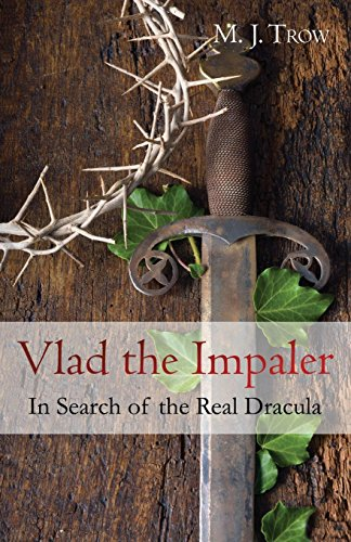 9781910670088: Vlad the Impaler: In Search of the Real Dracula