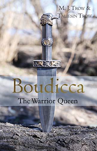 9781910670101: Boudicca: The Warrior Queen