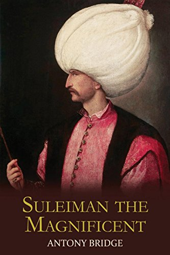 9781910670545: Suleiman the Magnificent: Scourge of Heaven