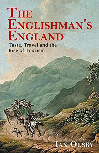 9781910670859: The Englishman's England: Taste, Travel and the Rise of Tourism