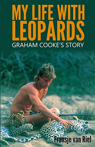 9781910670866: My Life with Leopards: Graham Cooke's Story
