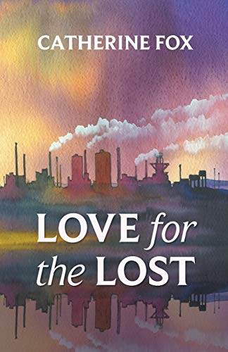 9781910674031: Love for the Lost