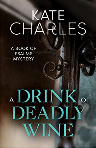 9781910674079: A Drink of Deadly Wine