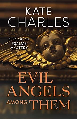 9781910674154: Evil Angels Among Them
