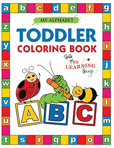 9781910677308 My Alphabet Toddler Coloring Book With The Learning Bugs Fun Coloring Books For Toddlers