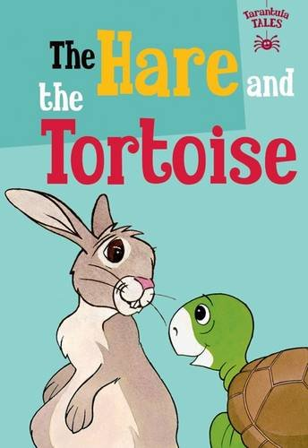 9781910680797: The Hare and the Tortoise (The Children's Fairy Tale Collection Tarantula Tales)