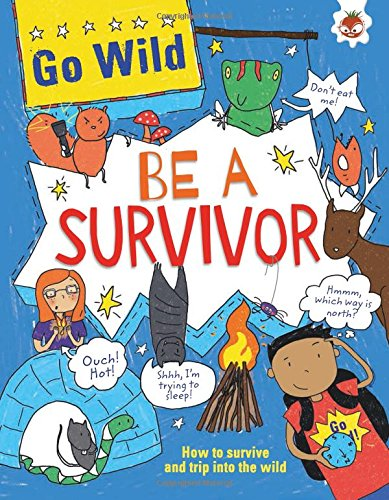 Go Wild Be a Survivor: Eva Sassin