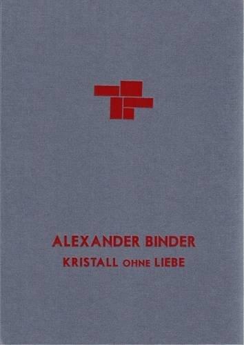 9781910691038: Kristall Ohne Liebe
