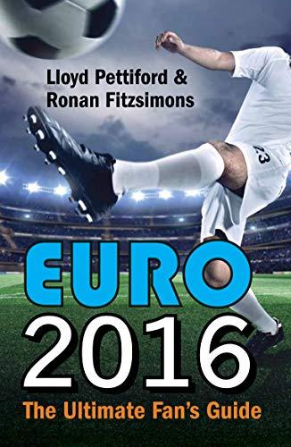 9781910692097: Euro 2016: The Ultimate Fan's Guide