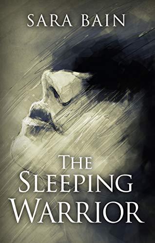 The Sleeping Warrior (Libby Butler): Sara Bain