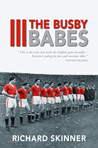 9781910692578: The Busby Babes