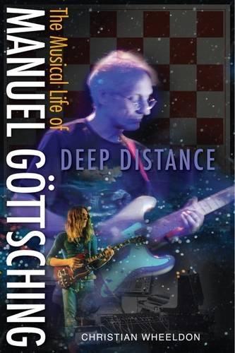 9781910693247: Deep Distance - The Musical Life of Manuel Gottsching