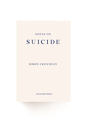 Notes on Suicide: Simon Critchley