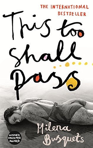 9781910701072: This Too Shall Pass