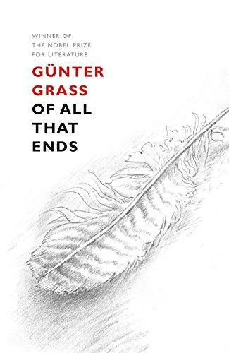 Of All That Ends: Günter Grass