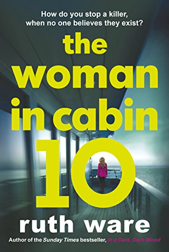 The Woman in Cabin 10: Ware Ruth
