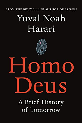9781910701874: Homo Deus: A Brief History of Tomorrow