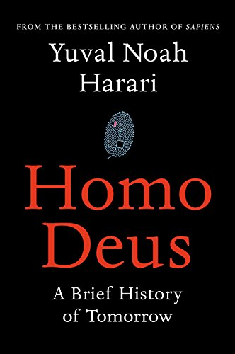9781910701881: Homo Deus: A Brief History of Tomorrow