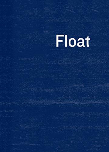 9781910702574: Float