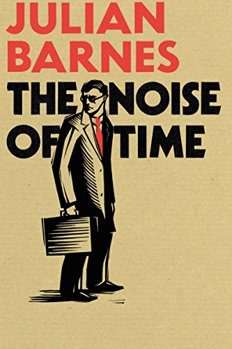 Noise of Time, The: Barnes, Julian