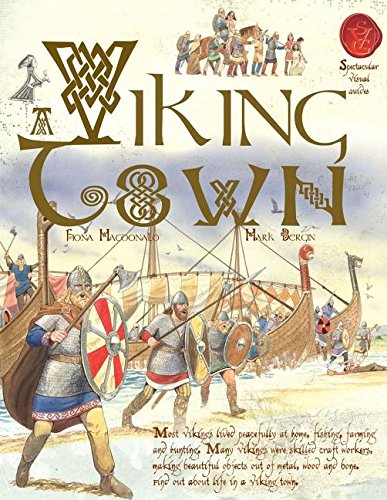 9781910706336: A Viking Town (Spectacular Visual Guides)