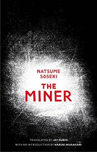 9781910709023: The Miner