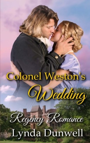 9781910712108: Colonel Weston's Wedding: Regency Romance