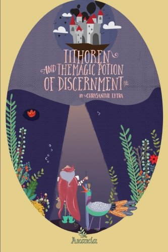 9781910714669: Tithoren and the Magic Potion of Discernment