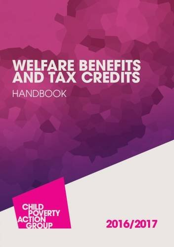 Welfare Benefits and Tax Credits Handbook 2016-17: George, Carolyn, Osborne,