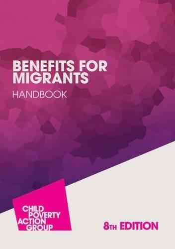 Benefits for Migrants Handbook: Rebecca Walker