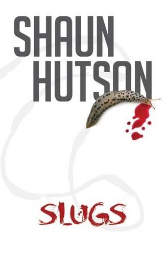 9781910720127: Slugs
