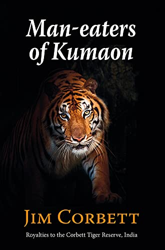 MAN-EATERS OF KUMAON. By Jim Corbett.: Corbett (Edward James).