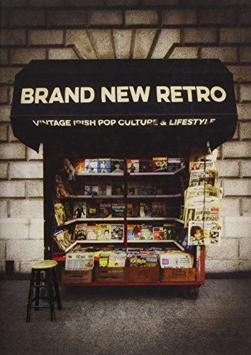 9781910742174: Brand New Retro: Vintage Irish Pop Culture & Lifestyle