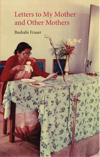 9781910745144: Letters to My Mother and other mothers