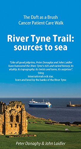 River Tyne Trail: Peter Donaghy (author),