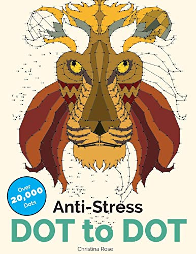 9781910771952: Anti-Stress Dot To Dot: Relaxing & Inspirational Adult Dot To Dot Colouring Book