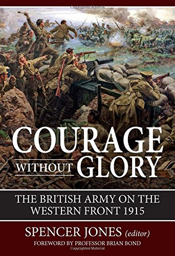 9781910777183: Courage Without Glory: The British Army on the Western Front 1915 (Wolverhampton Military Studies)