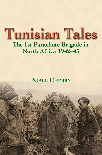 9781910777398: Tunisian Tales: The 1st Parachute Brigade in North Africa 1942-43