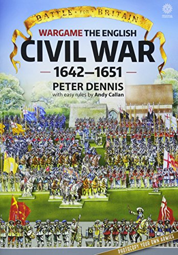 Battle for Britain - Wargame The English Civil Wars 1642-1651: Peter Dennis