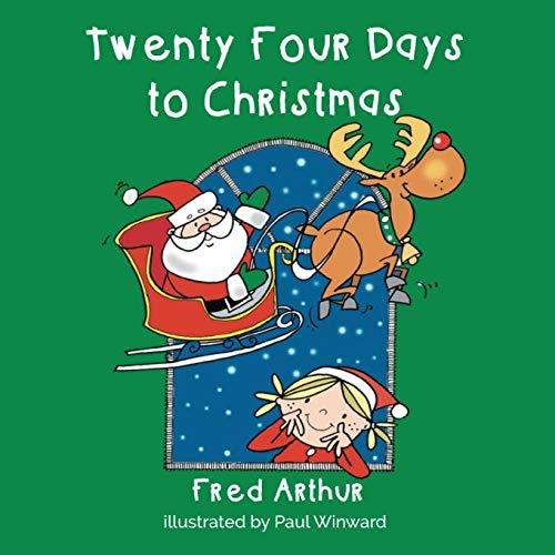 9781910782910: Twenty Four Days to Christmas