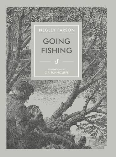 Going Fishing (In Arcadia): Negley Farson