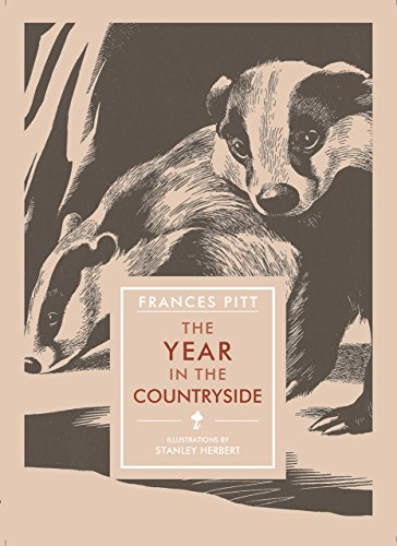 The Year in the Countryside (In Arcadia): Frances Pitt